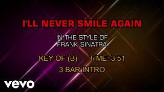 Frank Sinatra - I'll Never Smile Again (Karaoke)
