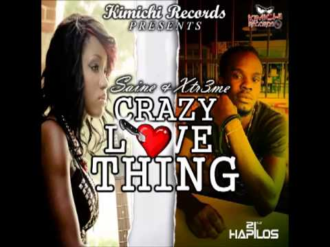 Saine Ft Xtr3me -- Crazy Love Thing | Single | September 2013 |