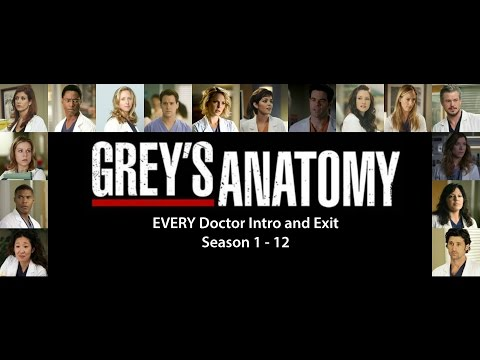 EVERY (former) Doctor intro and exit /Grey's Anatomy (Seasons 1-12)
