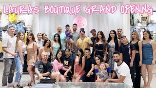 WE CELEBRATE LAURAS BOUTIQUE GRAND OPENING