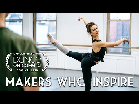 Choreographer Lauren Lovette and the Art of Moving People   MAKERS WHO INSPIRE