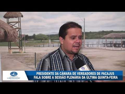 PRESIDENTE DA CÂMARA DE VEREADORES DE PACAJUS FALA SOBRE A SESSÃO PLENÁRIA DA ÚLTIMA QUINTA FEIRA