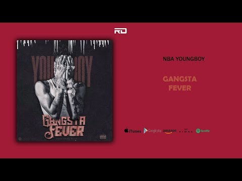 NBA YoungBoy - Gangsta Fever