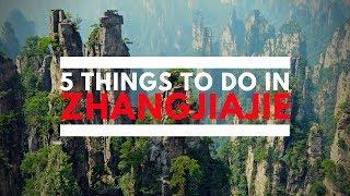 5 Things To Do in Zhangjiajie