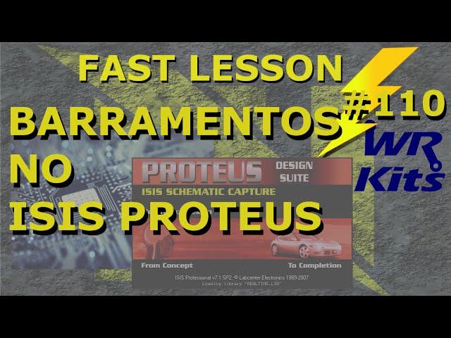 CRIANDO BARRAMENTOS NO PROTEUS | Fast Lesson #110