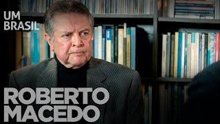Entrevista  - Roberto Macedo