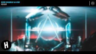 Don Diablo & CID - Fever (Extended Version)