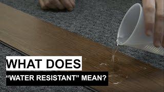 Waterproof Vs. Water Resistant (PART ONE)