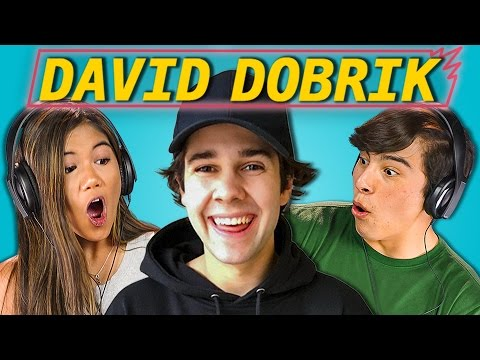 TEENS REACT TO DAVID DOBRIK
