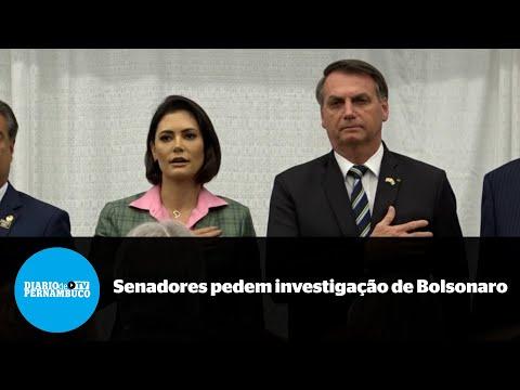 Senadores pedem ao STF investigação de Bolsonaro por prevaricação