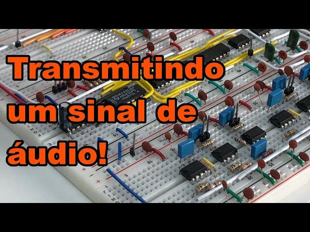 TRANSMITINDO UM SINAL DE ÁUDIO POR TDM | Conheça Eletrônica! #182