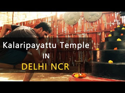 Martial Art Training In Delhi - Kalaripayattu Temple