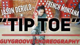 """Tip Toe"" | @jasonderulo @frenchmontana | @GuyGroove Choreography"