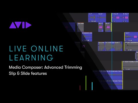 Online Learning — Media Composer Trimming Tips: Slip & Slide