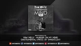 YNW Melly - Murder On My Mind [Instrumental] (Prod. By SMKEXCLSV) + DL via @Hipstrumentals
