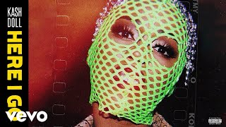 Kash Doll - Here I Go (Audio)