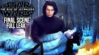 The Rise Of Skywalker Final Scene FULL Leak Revealed! (Star Wars Episode 9)
