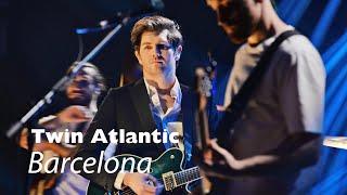 Twin Atlantic perform Barcelona live   Hogmanay 2019