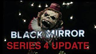 Black Mirror Series 4 UPDATE || BLACK MIRROR
