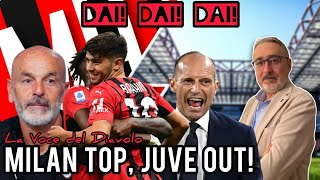 MILAN TOP, JUVE OUT!!! - Milan Hello - La Voce del Diavolo Leonardo Martinelli