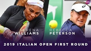 Serena Williams vs. Rebecca Peterson | 2019 Italian Open First Round | WTA Highlights