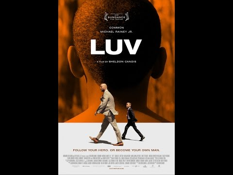 LUV Official TRAILER 2012 Starring Common