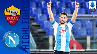Roma 0-2 Napoli | Mertens Hits 100th League Goal In Another Big Away Win for Napoli! | Serie A TIM