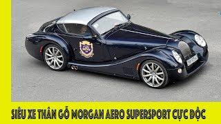 Siêu xe thân làm từ GỖ  Morgan AERO SuperSport tái xuất tại Hà Nội