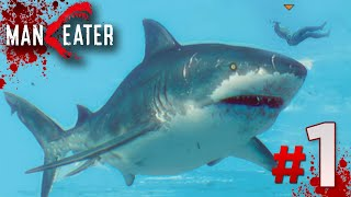 JAWS HAS RETURNED!!! - Maneater Gameplay   Part 1