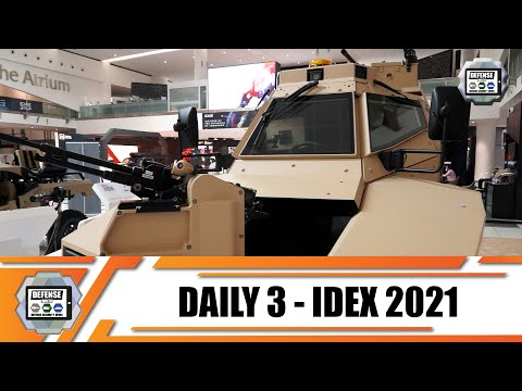 IDEX 2021 Day 3 International Land Defense Exhibition Official Online Show Daily News and Web TV