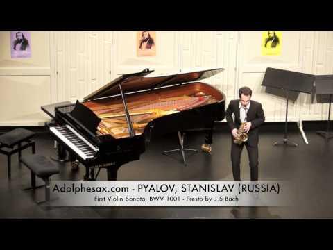 Dinant 2014 - PYALOV, STANISLAV First Violin Sonata, BWV 1001 Presto by J S Bach