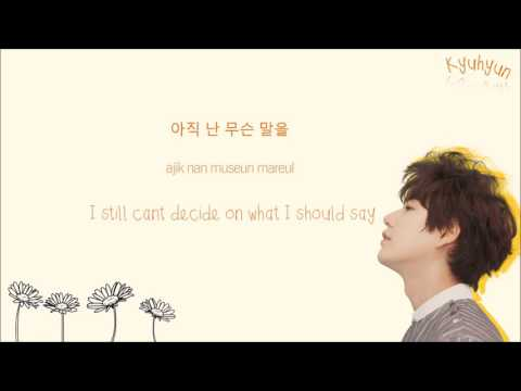KYUHYUN 규현 - Goodbye For Now 다시 만나는 날 Color-Coded-Lyrics Han l Rom l Eng 가사 by xoxobuttons