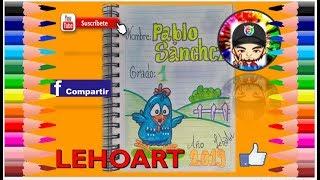 Ideas para marcar cuadernos - Portadas para tus cuadernos - Cómo dibujar GALLINA PINTADITA