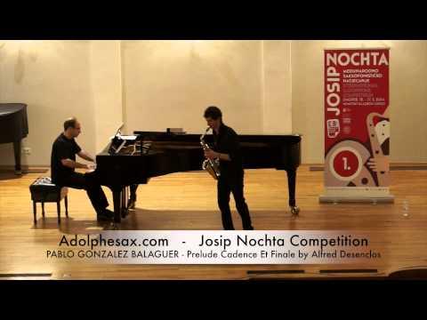 Josip Nochta Competition PABLO GONZALEZ BALAGUER Prelude Cadence Et Finale by Alfred Desenclos