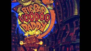 Big Bad Voodoo Daddy - Jumpin' Jack