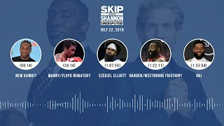 UNDISPUTED Audio Podcast (07.22.19) with Skip Bayless, Shannon Sharpe & Jenny Taft | UNDISPUTED