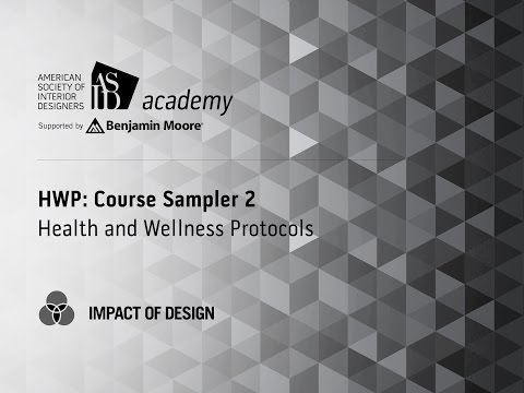 Course Preview Sampler 2: ASID Health + Wellness Protocols (HWP)