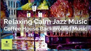 Jazz Music Collection | Relaxing Background Music