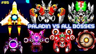 Paladin Vs All Bosses- Space Shooter Galaxy Attack Gameplay 2018