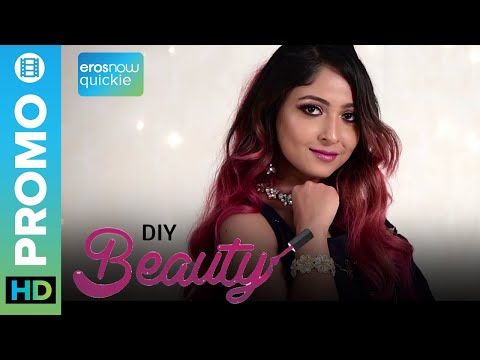 DIY Beauty - Make-up Tutorial | Official Promo | Stacey Castanha | Eros Now Quickie