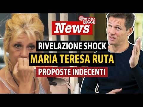 Maria Teresa Ruta al GF: RIVELAZIONE SHOCK di proposte indecenti | avv. Angelo Greco