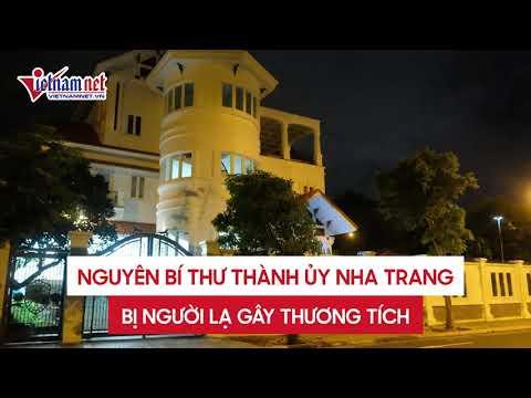 Nguyên Bí thư Thành ủy Nha Trang bị người lạ gây thương tích