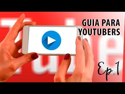 Guia para Youtubers - Tudo o que seu canal precisa | EP. 1