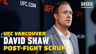 UFC Vancouver: David Shaw Post-Fight Press Conference - MMA Fighting