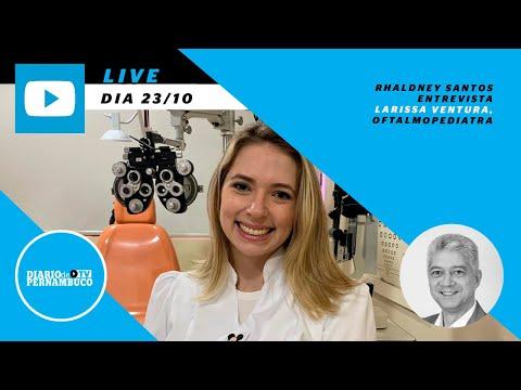 Rhaldney Santos entrevista Dra. Larissa Ventura, oftalmopediatra
