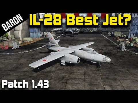 War Thunder Patch 1.43 New Planes - IL-28 Jet Bomber - Best Jet in WT?