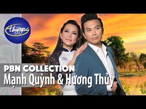 PBN Collection | Mạnh Quỳnh và Hương Thủy - Tuyệt Phẩm Tân Cổ Giao Duyên