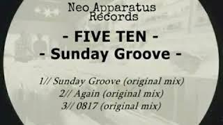 Five Ten - Again (original mix)
