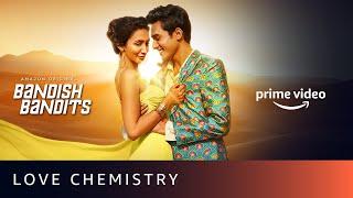 Love Chemistry Bandish Bandits 2020 Trailer Amazon Prime Series