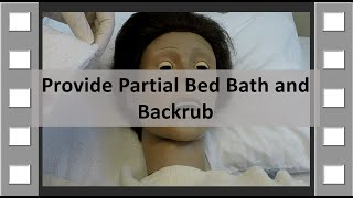 Provide Partial Bedbath and Backrub CNA Skill NEW